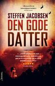 """""""Den gode datter"""" av Steffen Jacobsen"""