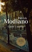 """""""Gater i mørke"""" av Patrick Modiano"""