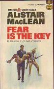 """Fear Is The Key"" av Alistair MacLean"