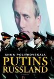 """""""Putins Russland"""" av Anna Politkovskaja"""