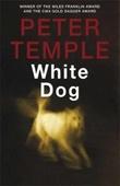 """""""White dog"""" av Peter Temple"""