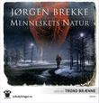 """""""Menneskets natur"""" av Jørgen Brekke"""