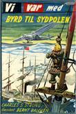 """""""Vi var med Byrd til Sydpolen"""" av Charles S. Strong"""