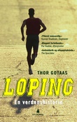 """""""Løping en verdenshistorie"""" av Thor Gotaas"""