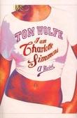 """""""I am Charlotte Simmons"""" av Tom Wolfe"""