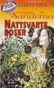 """""""Nattsvarte roser"""" av Margit Sandemo"""