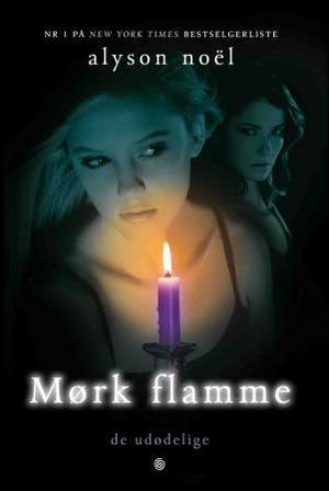 """""""Mørk flamme"""" av Alyson Noël"""