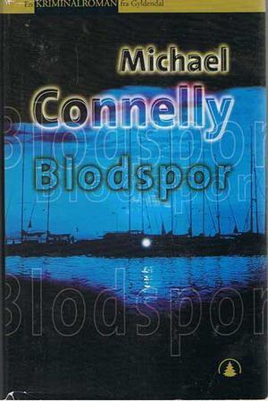 """""""Blodspor"""" av Michael Connelly"""