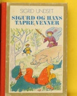 """""""Sigurd og hans tapre venner"""" av Sigrid Undset"""