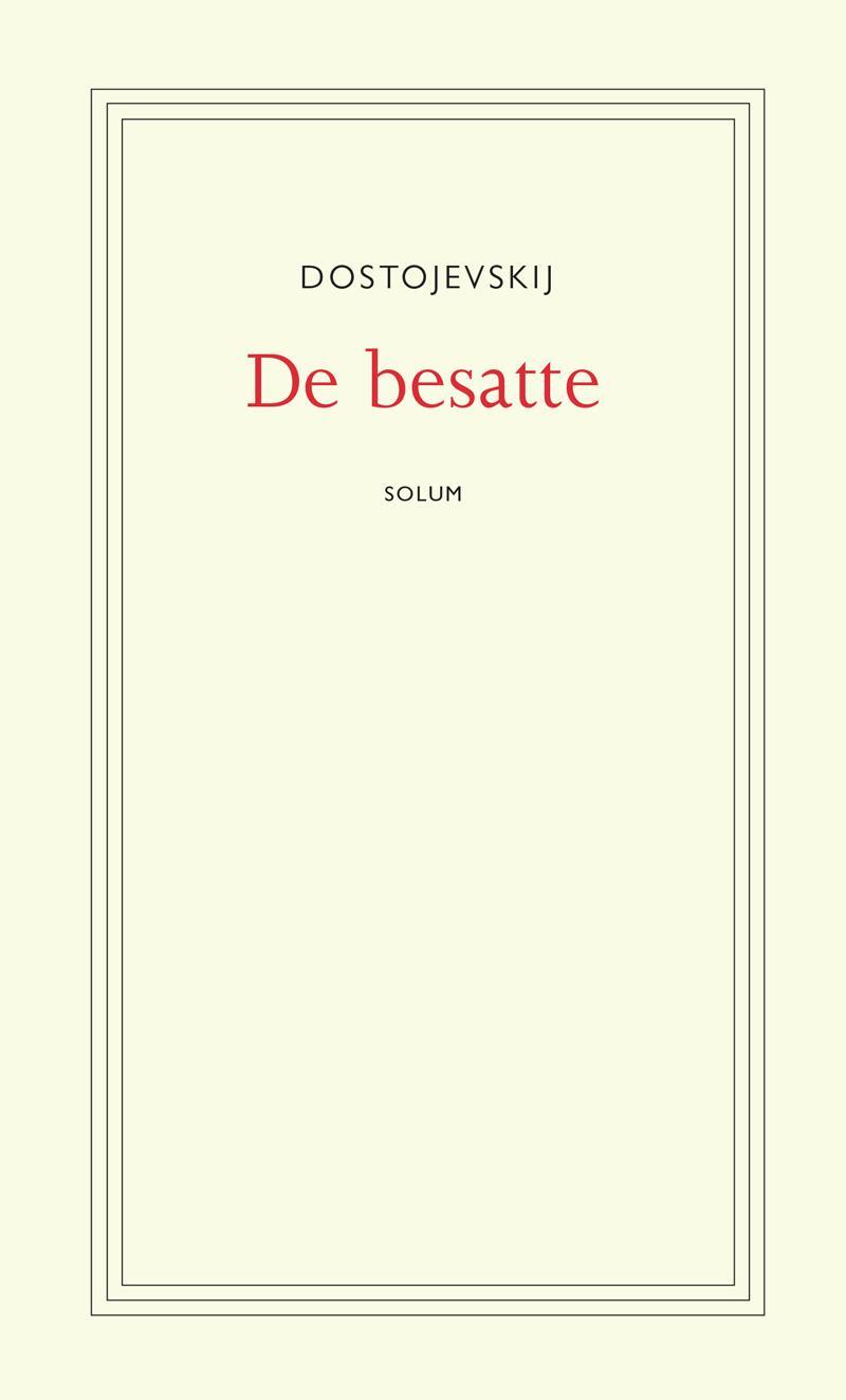 """De besatte"" av Fjodor Dostojevskij"