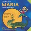 """""""Maria - snart skolejente"""" av Lise Knudsen"""