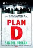 """""""Plan D"""" av Simon Urban"""