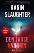 """""""Den tause kvinnen"""" av Karin Slaughter"""