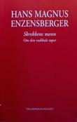 """""""Skrekkens menn - et essay om den radikale taper"""" av Hans Magnus Enzensberger"""