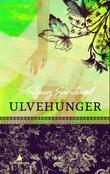 """""""Ulvehunger - noveller"""" av Anlaug Sanderød"""