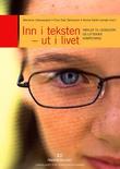 """""""Inn i teksten - ut i livet nøkler til leseglede og litterær kompetanse"""" av Marianne Lillesvangstu"""
