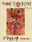 """""""Appetites - a cookbook"""" av Anthony Bourdain"""