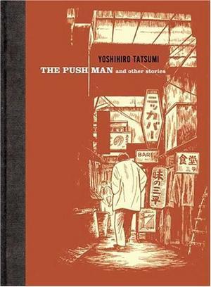 """""""The Push Man and Other Stories"""" av Yoshihiro Tatsumi"""