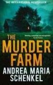 """The Murder Farm"" av Andrea Maria Schenkel"