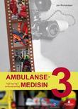 """""""Ambulansemedisin 3 - vg2 og vg3 ambulansefag"""" av Jon Richardsen"""