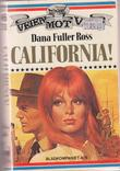 """California!"" av Dana Fuller Ross"