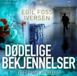 """""""Dødelige bekjennelser"""" av Egil Foss Iversen"""