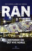 """""""Ran - historier om det nye Norge"""" av Knut Gjernes"""