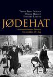"""""""Jødehat - antisemittismens historie fra antikken til i dag"""" av Trond Berg Eriksen"""