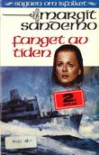 """""""Fanget av tiden"""" av Margit Sandemo"""