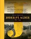 """""""Jøder på Agder - 1851-1945"""" av Roger Tronstad"""