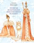 """""""Hvorfor de kongelige ikke har krone på hodet - et eventyr"""" av Märtha Louise"""