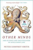 """""""Other minds the octopus and the evolution of Intelligent life"""" av Peter Godfrey-Smith"""
