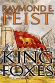 """King of foxes - conclave of shadows"" av Raymond E. Feist"