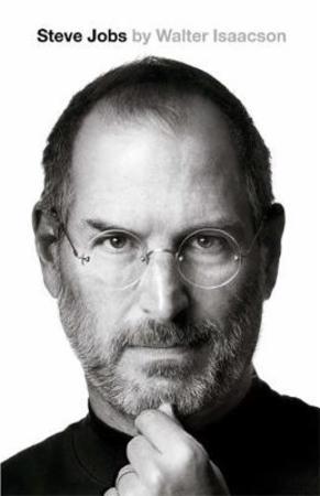 """Steve Jobs - the exclusive biography"" av Walter Isaacson"