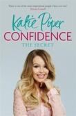"""""""Confidence - the secret"""" av Katie Piper"""