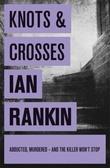 """""""Knots and crosses"""" av Ian Rankin"""