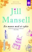 """""""En mann med et rykte"""" av Jill Mansell"""
