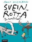 """""""Svein og rotta og monstertanna"""" av Marit Nicolaysen"""