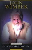 """John Wimber - slik han egentlig var"" av Carol Wimber"