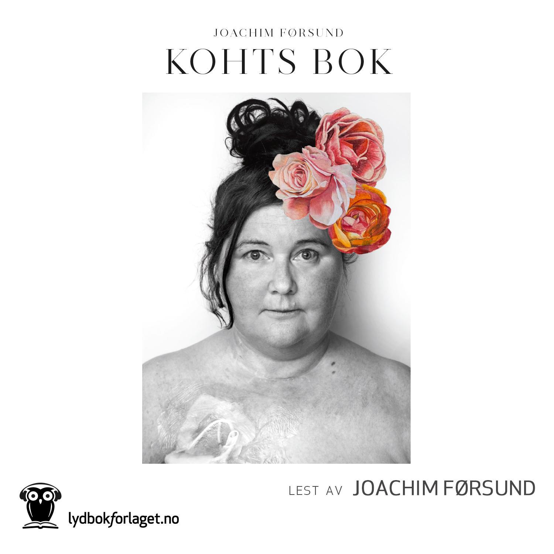 """""""Kohts bok"""" av Joachim Førsund"""