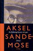"""""""En flyktning krysser sitt spor - fortelling om en morders barndom"""" av Aksel Sandemose"""