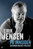 """""""På innsiden - historien om mitt politiliv"""" av Eirik Jensen"""