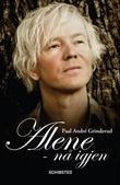 """Alene - nå igjen"" av Paal-André Grinderud"