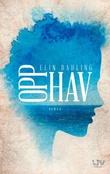 """""""Opphav - roman"""" av Elin Dahling"""