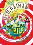 """Fortunately, the milk"" av Neil Gaiman"