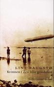 """""""Kvinnen i den lille gondolen - noveller"""" av Line Baugstø"""