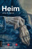"""""""Heim"""" av Johan B. Mjønes"""