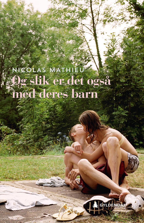 """""""Og slik er det også med deres barn - roman"""" av Nicolas Mathieu"""