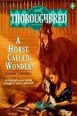 """Thoroughbred #01 A Horse Called Wonder"" av Joanna Campbell"