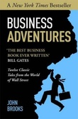 """Business adventures - twelve classic tales from the world of Wall street"" av John Brooks"